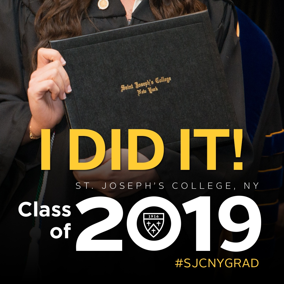 I did it! St. Joseph's College, NY Class of 2019 #SJCNYGRAD